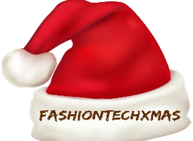 FASHION+TECH XMAS [Geek Style + Wearable Chic]