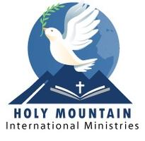 Holy Mountain International Ministries Prayer and Reviv...