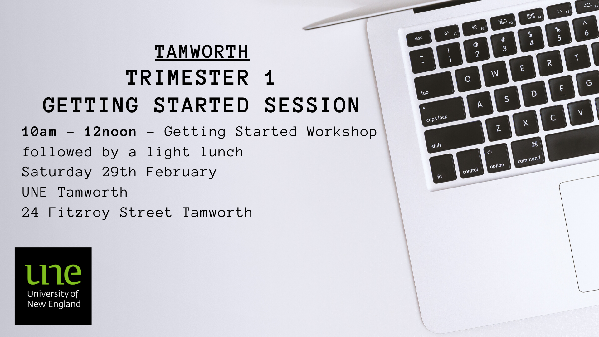 UNE Trimester 1 2020 - Tamworth Getting Started Session