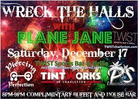 Wreck The Halls with PLANE JANE @ TWIST Sports Bar ~...