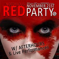 """TONIGHT! THE NOTORIOUS RED PARTY 2014. """"A Red Themed..."""