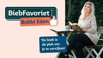 Avond met BiebFavoriet Bobbi Eden