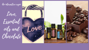 Love, Essential oils and Chocolate Expo