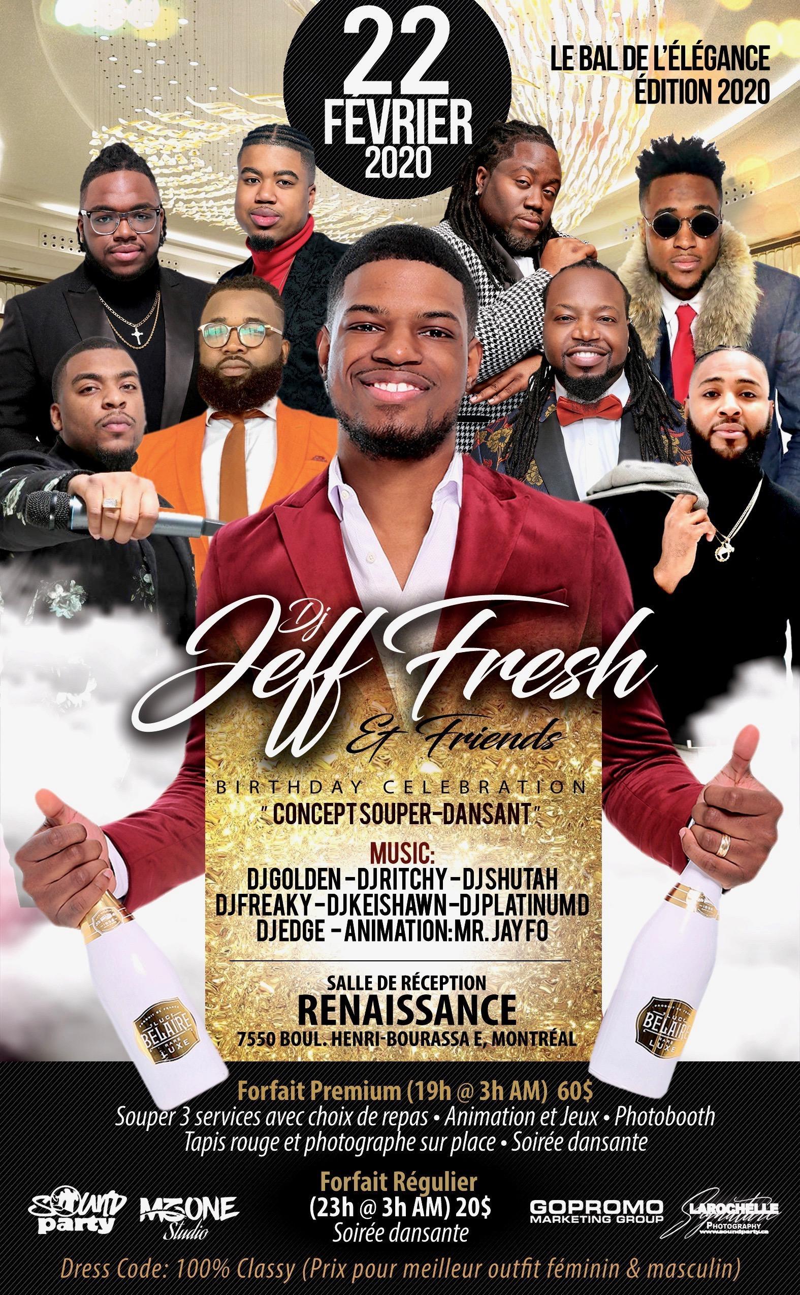 Le Bal de l'Élégance (DJ Jeff Fresh & Friends Birthday Celebration)