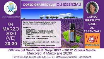 VENEZIA  (Mestre)Corso Introduttivo Gratuito sugli Oli...