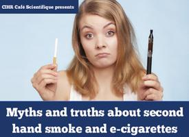 Myths and truths about second hand smoke and...