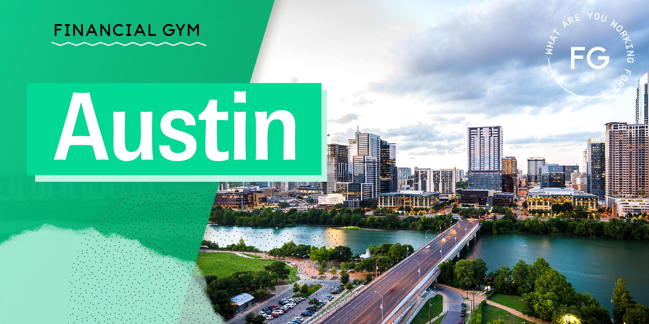 The Financial Gym: February Austin Money Tribe Meet-up