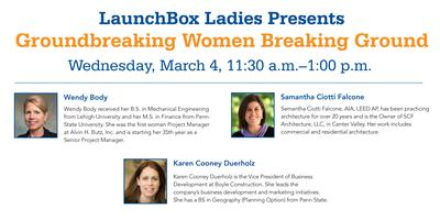 LaunchBox Ladies Presents: Groundbreaking Women...