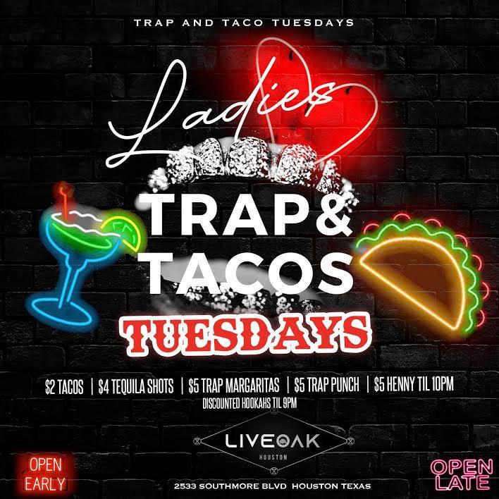 Trap N Taco Tuesdays!