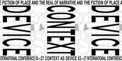 Context as Device. The Fiction Place and the Real of...