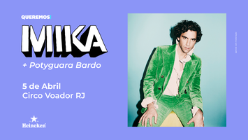 Pré-Venda Queremos! MIKA no Rio de Janeiro