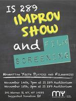 MY Improv Show and Film Screening