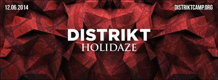 DISTRIKT Holidaze