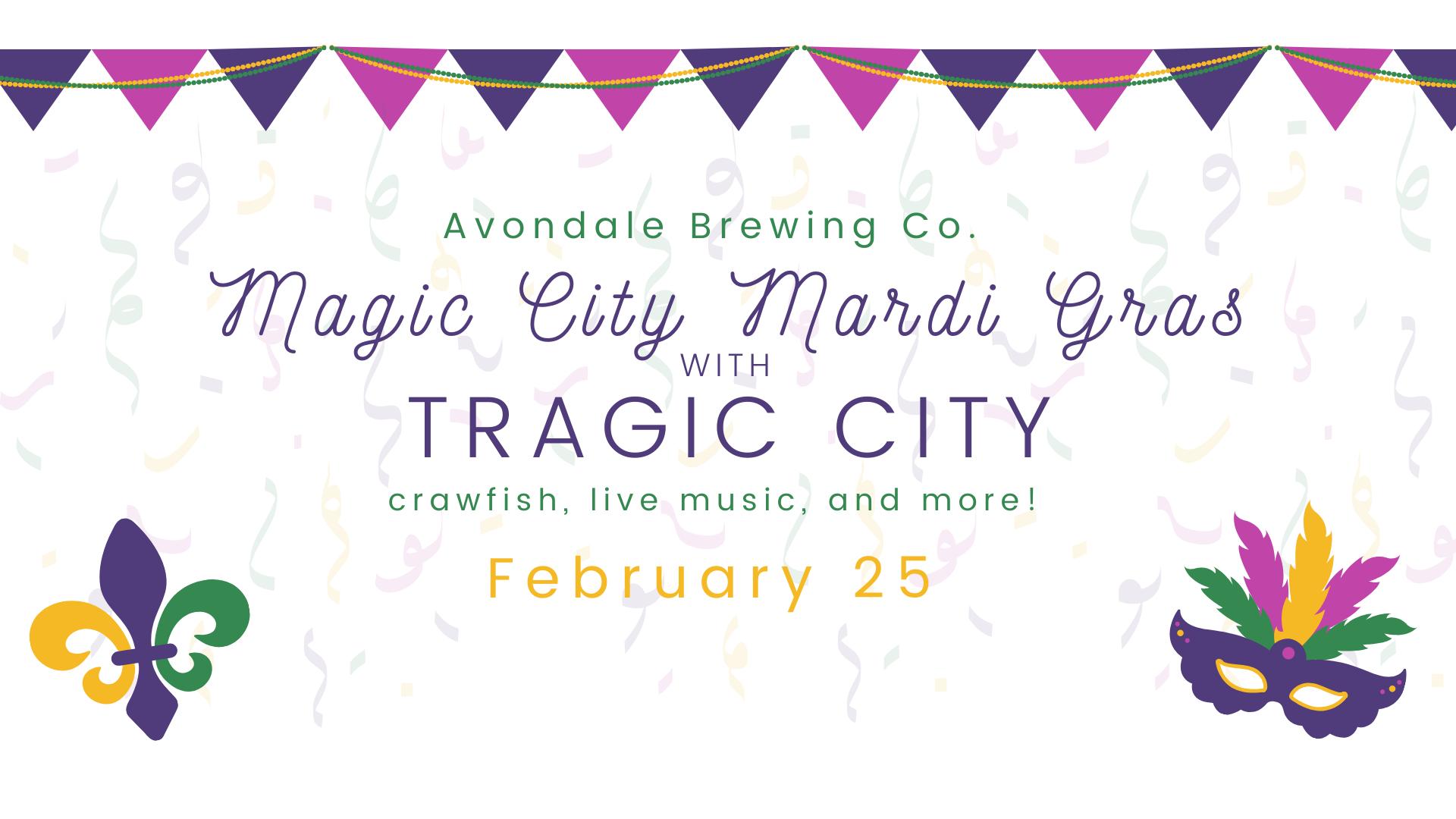 Magic City Mardi Gras with Tragic City