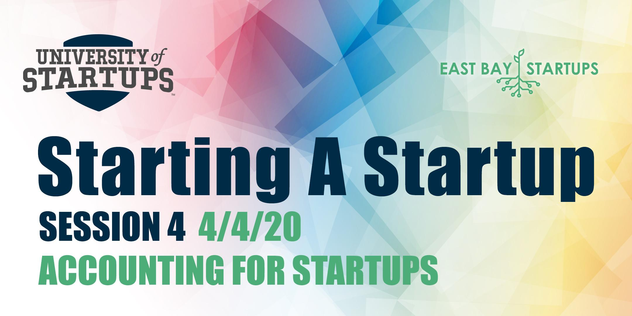 Starting A Startup - Week 4: Accounting For Startups