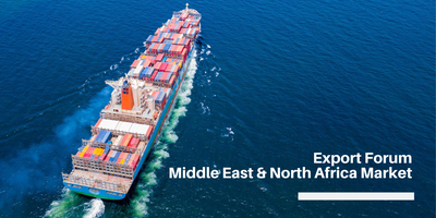Export Forum – Middle East & North Africa Market...