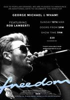 Celebrating George Michael and Wham - Featuring Rob...