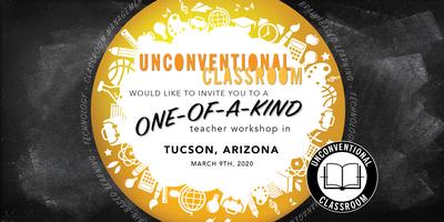 Teacher Workshop - Tucson, AZ - Unconventional...
