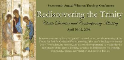 Rediscovering the Trinity: Classic Doctrine and...
