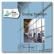 Dumb Architects Guide to Glazing Selection