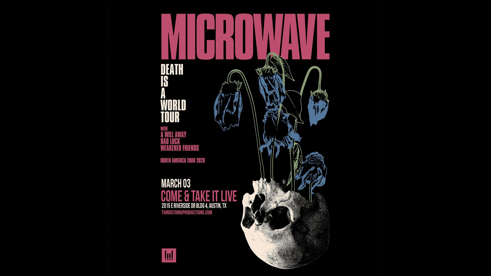 Microwave At Come Take It Live 4 Mar 2020