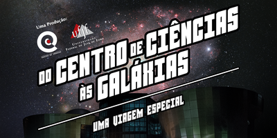 """[OLD]Planetário: """"Do Centro de Ciências às Galáxias"""""""