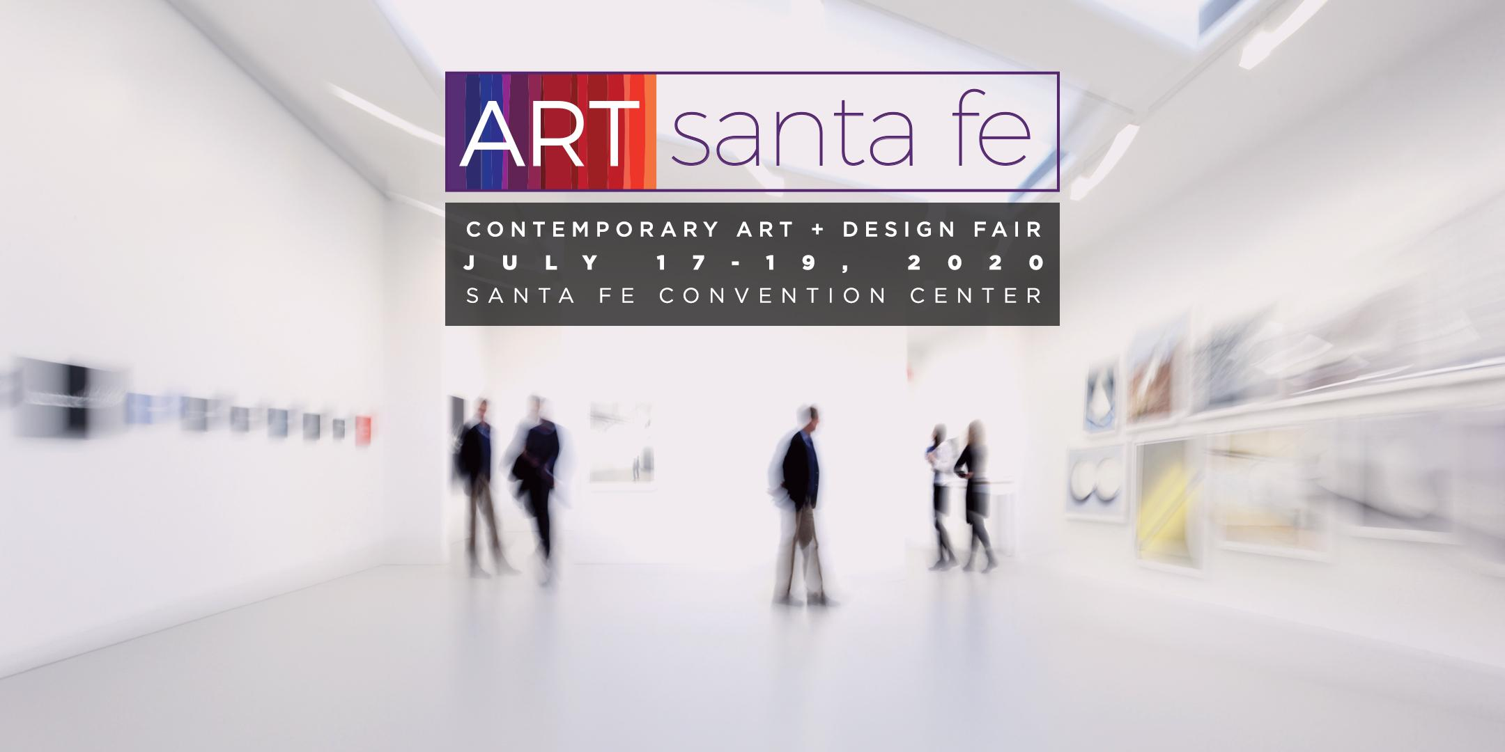 Art Santa Fe Contemporary Art Fair   July 17-19, 2020