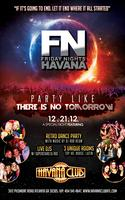 FN Friday Nights Havana: Party like there is no...