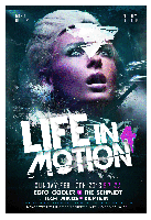 LIFE IN MOTION 4 @ Manor West 2.17.13