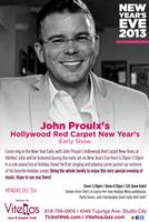 John Proulx's Hollywood Red Carpet New Year's at Vitellos!...