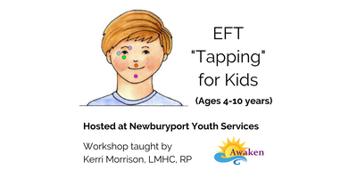 """POSTPONED - EFT """"Tapping"""" for Kids (Ages 4-10 years)"""
