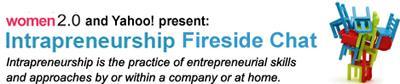 Intrapreneurship Fireside Chat