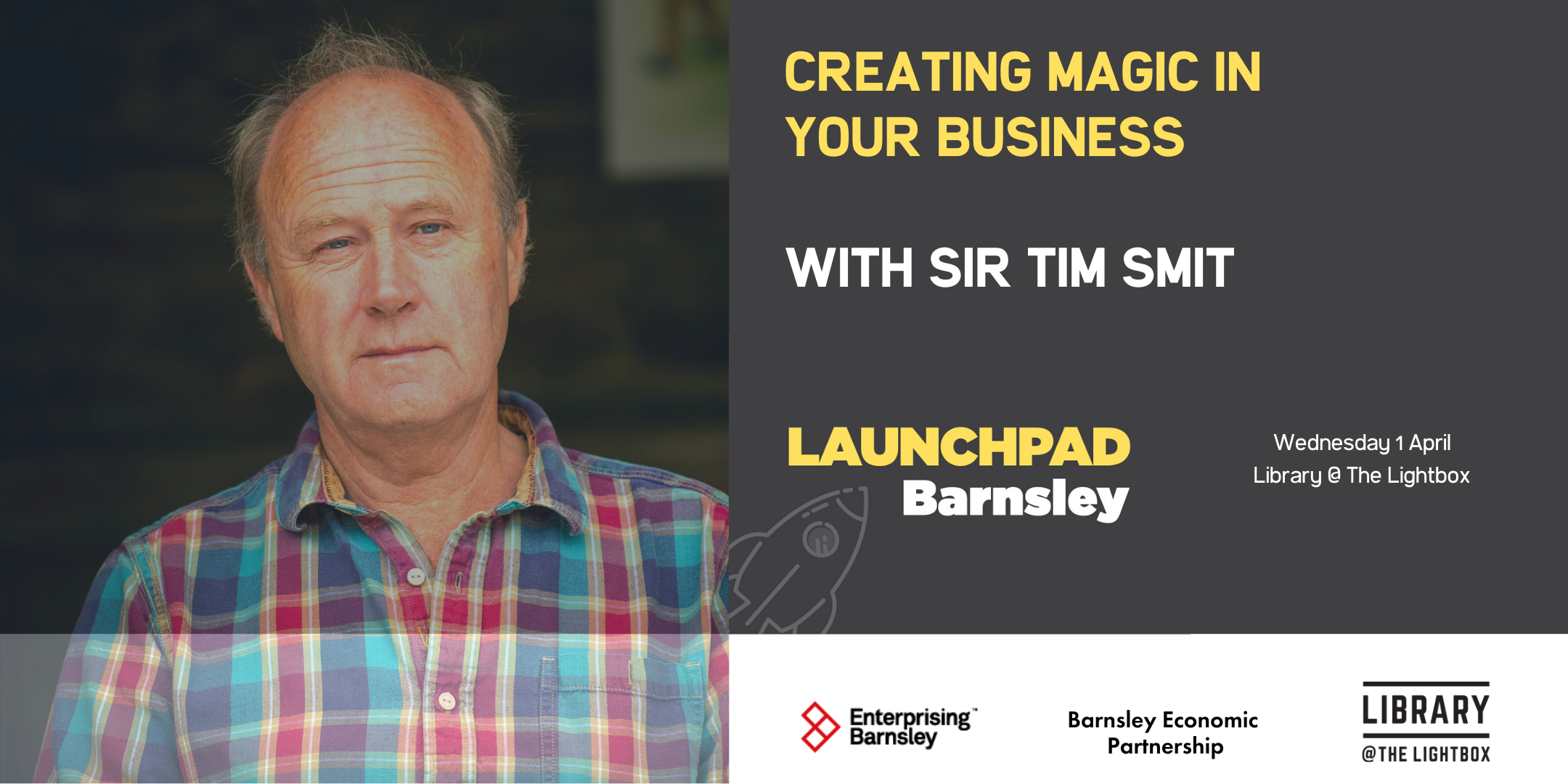 Creating magic in your business. With Sir Tim Smit