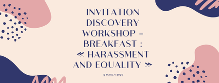 """Breakfast Discovery Workshop """"Sexual Harassment and..."""