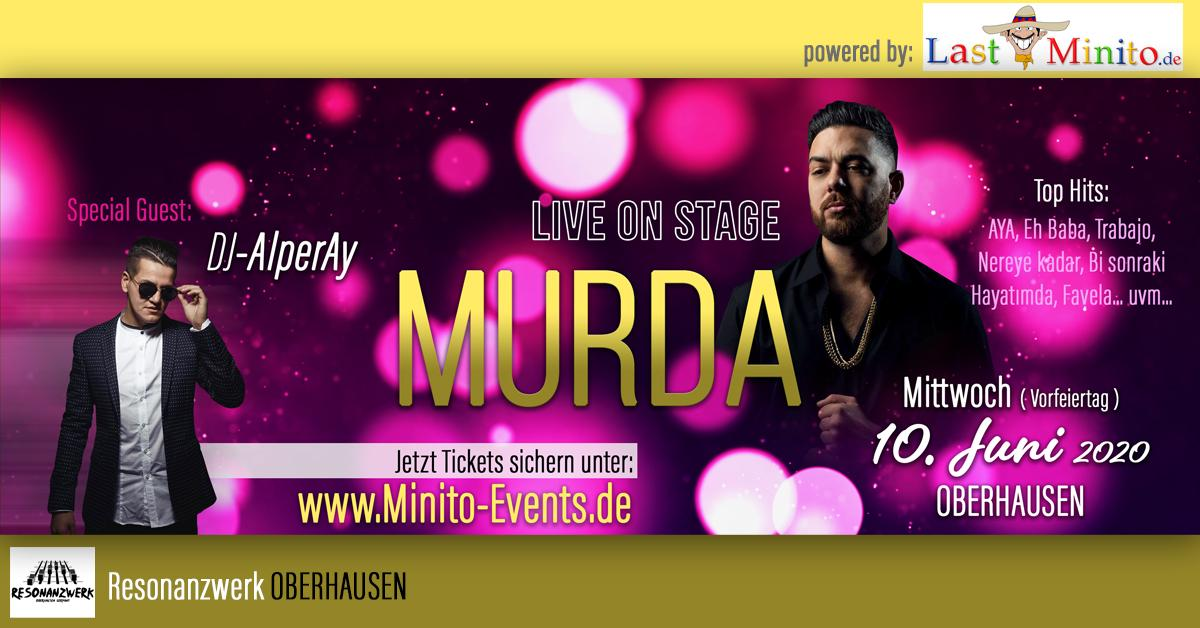 MURDA Live Oberhausen - Summer Jam mit DJ-AlperAy - Party & Sucuk Grill