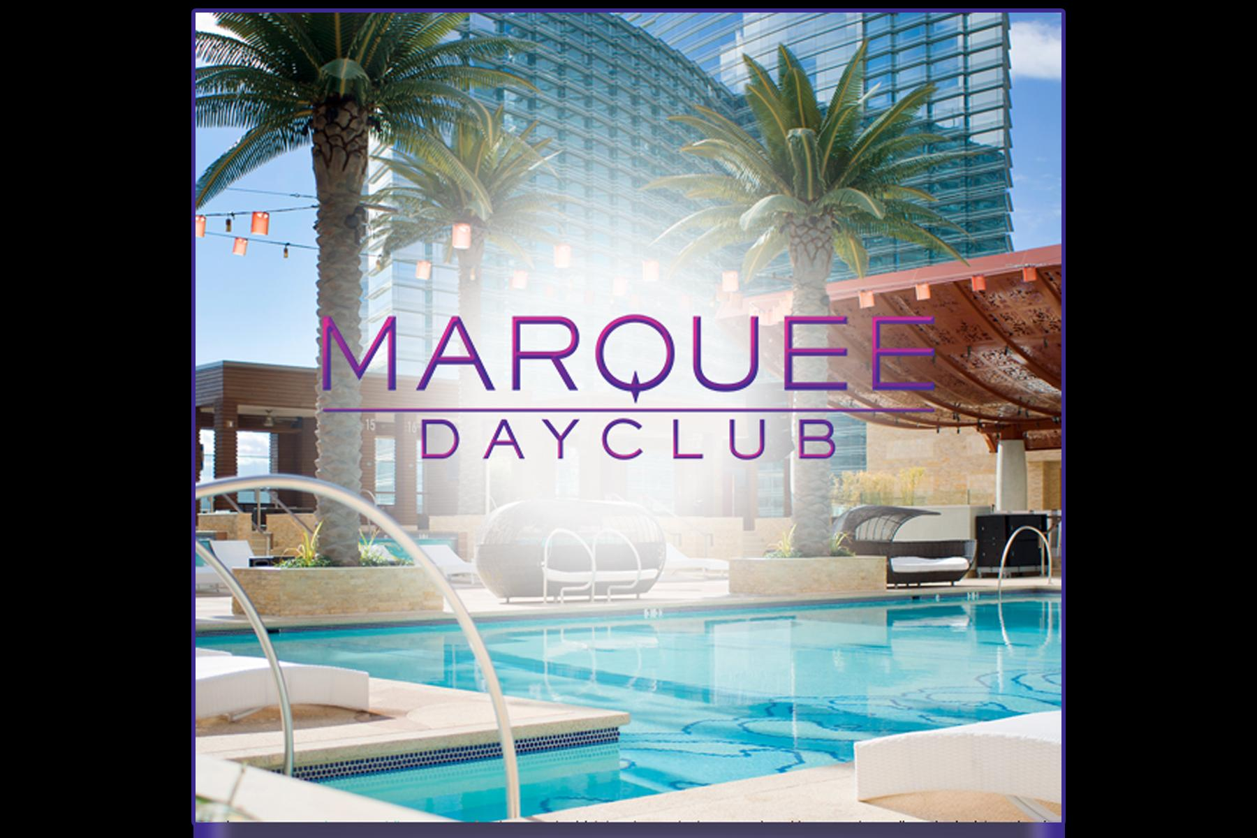 MARQUEE DAYCLUB POOL PARTY  - FRIDAY, MARCH 27, 2020