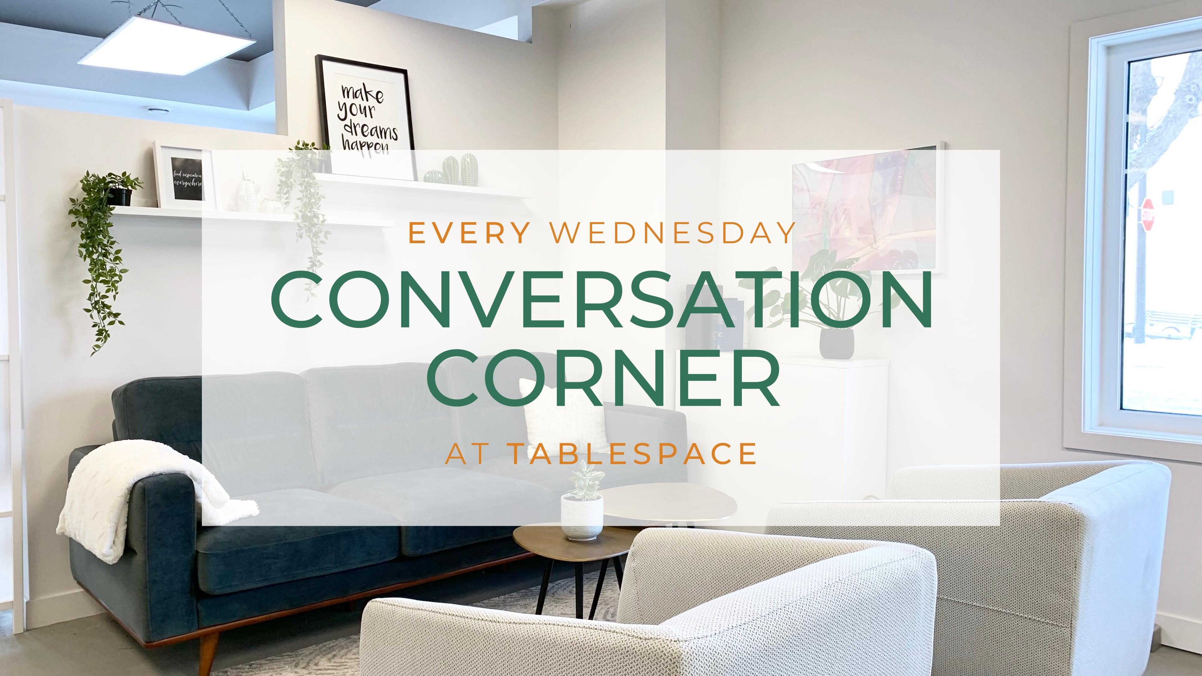 Conversation Corners by TableSpace