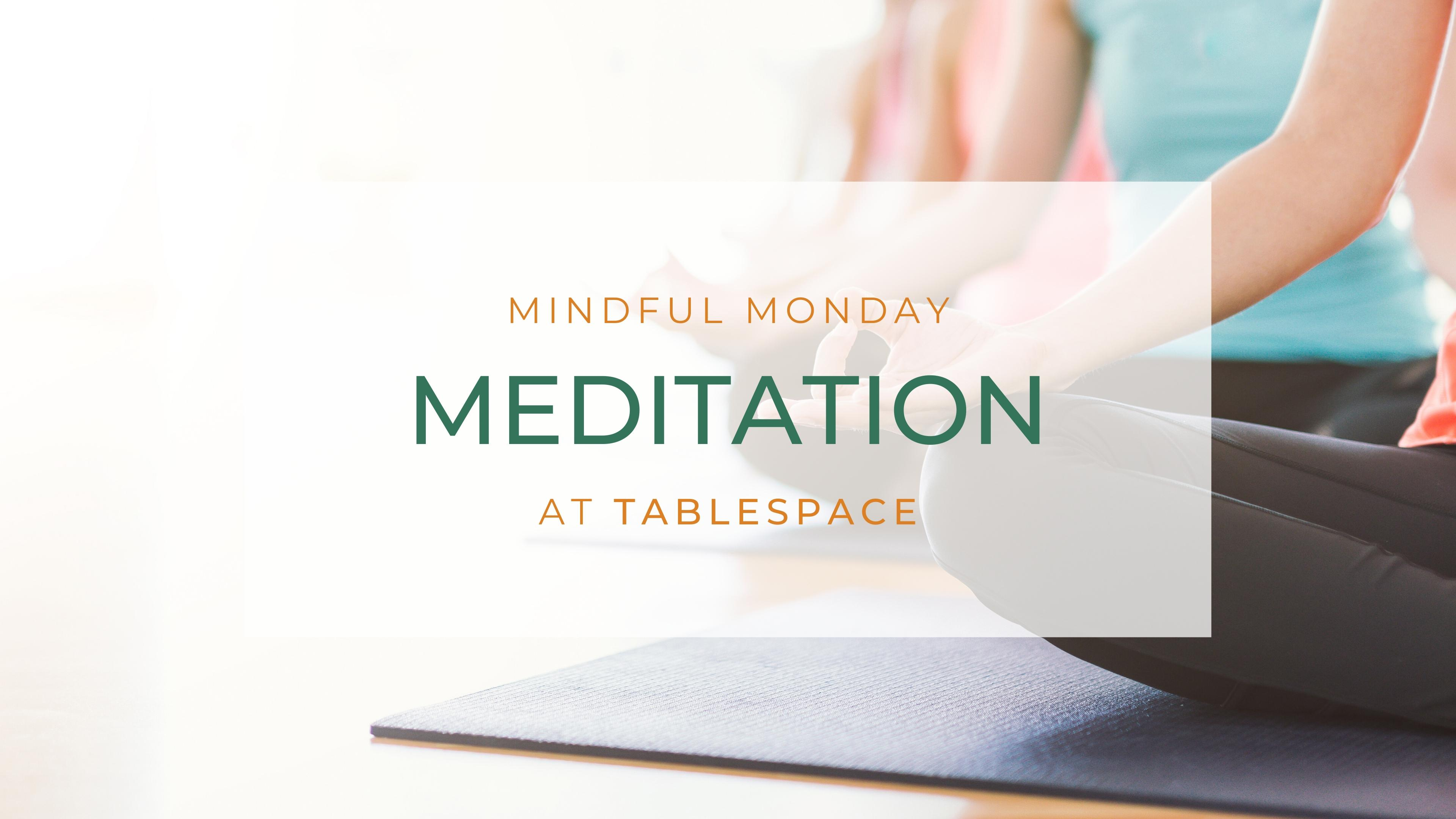 Mindful Monday Meditation