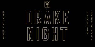 DRAKE NIGHT   DRAKE MUSIC ALL NIGHT
