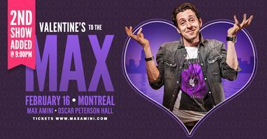 Max Amini Presents: ***9:00PM SHOW TIME*** VALENTINE'S...
