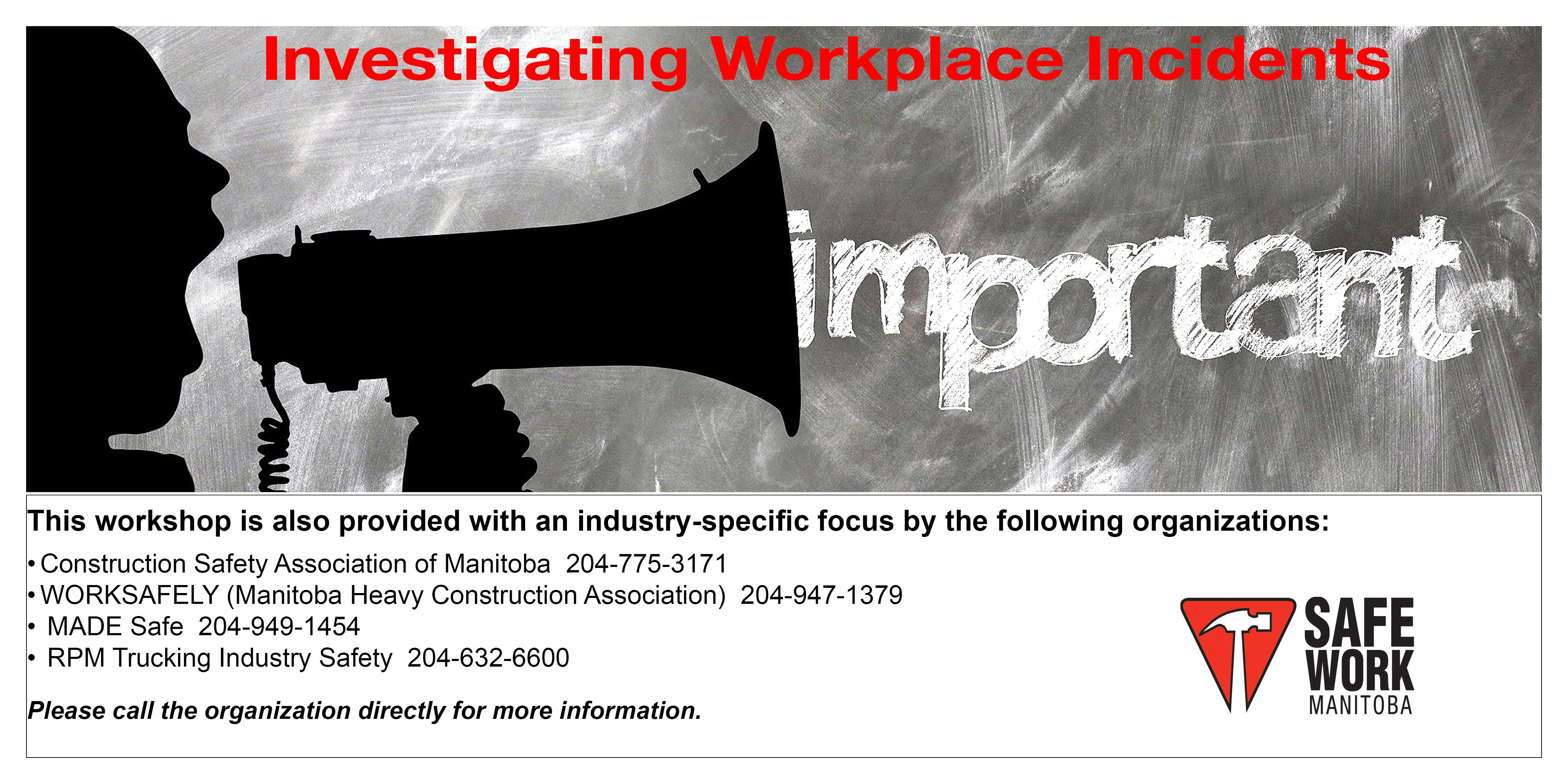 Investigating Workplace Incidents- Winnipeg, MB