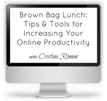 Brown Bag Lunch: Tips & Tools for Increasing Your Online...
