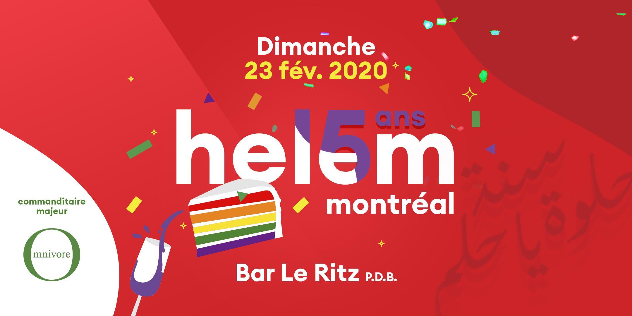 Helem Montréal fête ses 15 ans ★