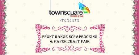 Front Range Scrapbook & Paper Craft Fair