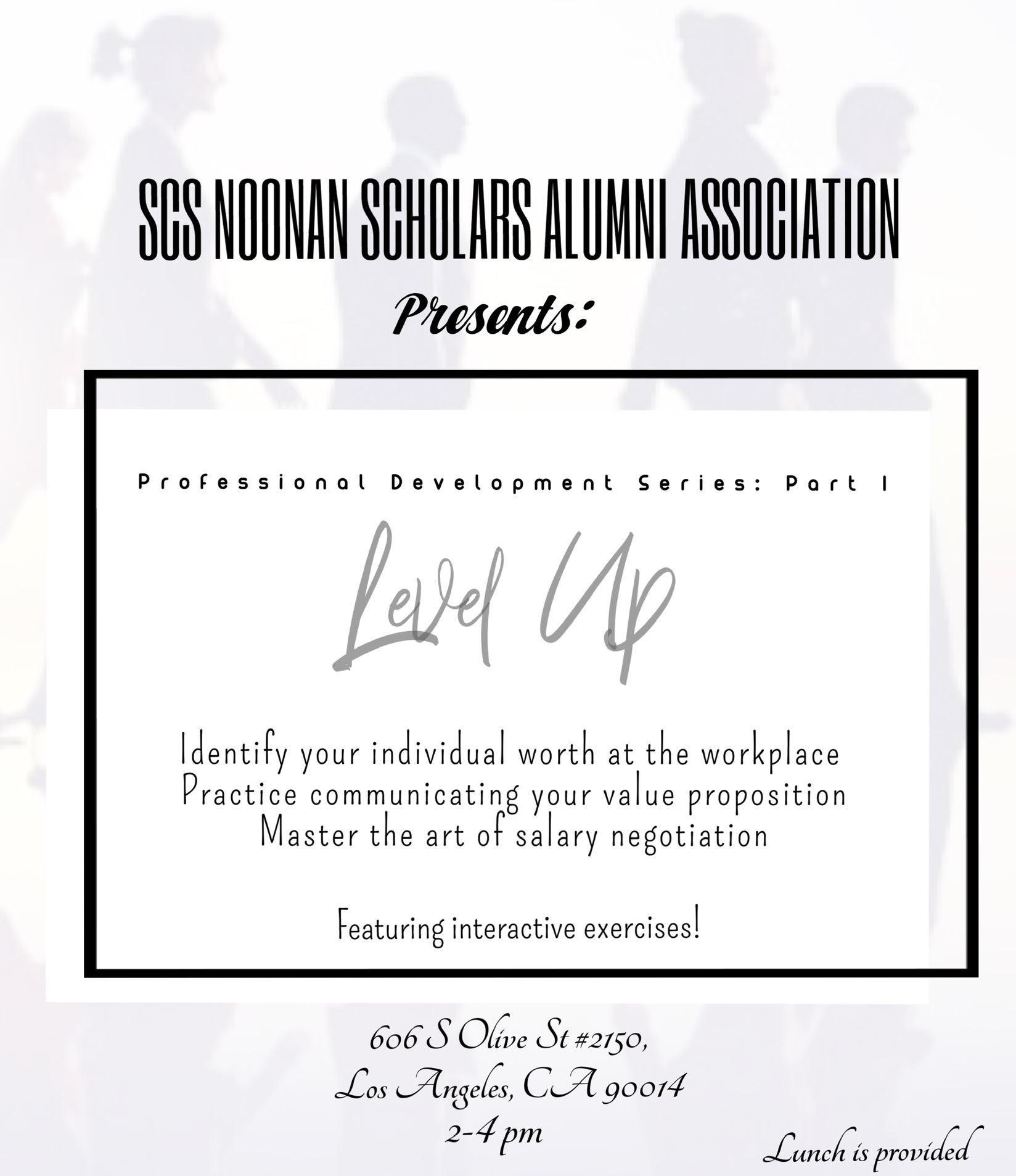 SCS Noonan Alumni Professional Development: Level Up!