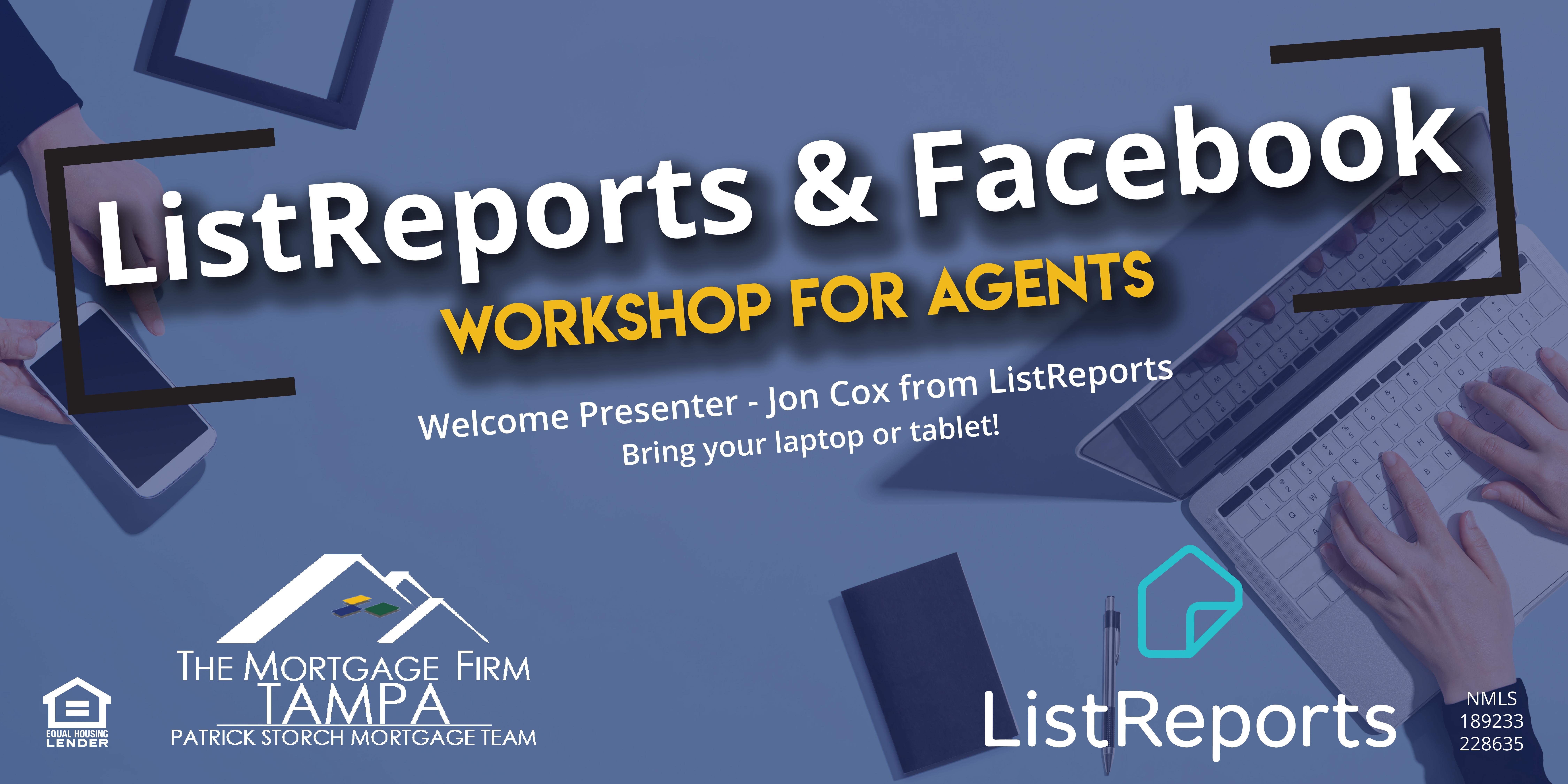 ListReports & Facebook Workshop for Agents