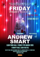 Friday Fight Night @Elgin Town Hall: An evening of...
