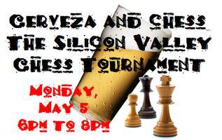 Cerveza and Chess--The Silicon Valley Chess Tournament