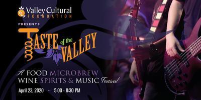 Taste of the Valley 2020- A Food, Microwbrew, Wine,...