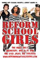 A benefit reading of REFORM SCHOOL GIRLS!